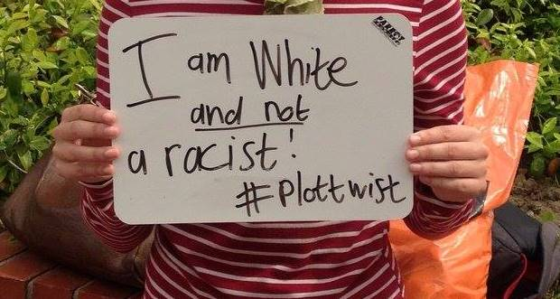 i am white and not a racist