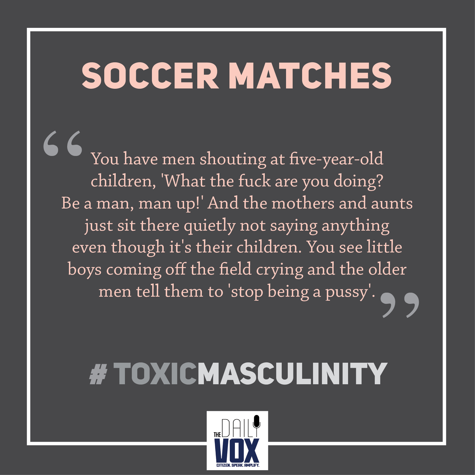 toxic masculinity soccer matches sexism