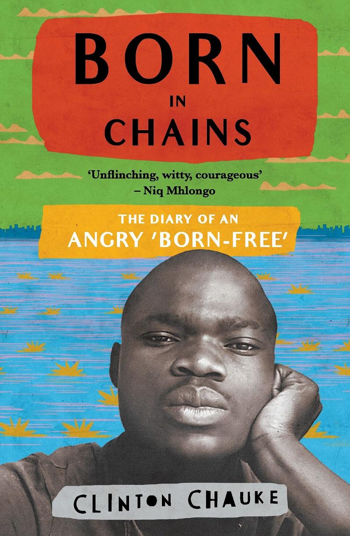 clinton chauke born in chains book cover